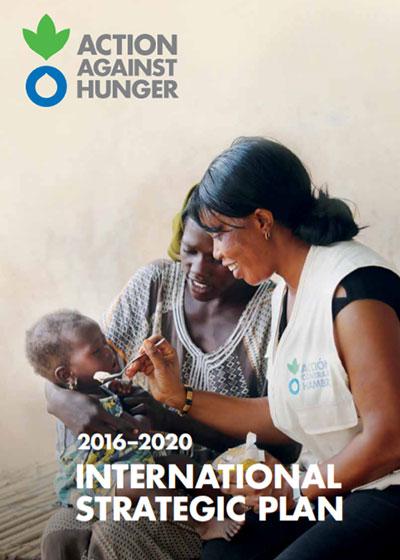Action Against Hunger's International Strategic Plan 2016-2020