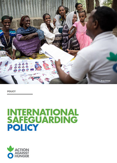 Action Against Hunger's International Safeguarding Policy.